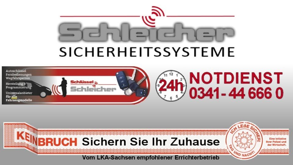 Schleicher Sicherheitssysteme 24h Schlüsseldienst Leipzig Meusdorf Ihr zuverlässiger ehrlicher Leipziger Schlüsseldienst